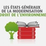Etats généraux modernisation droit environnement